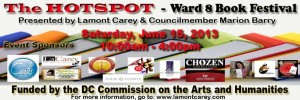 Join us @ the HOTSPOT- Ward 8 Book Festival this Saturday, 6/15/13 from 10am-4pm!!