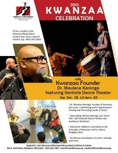 Come see us this Saturday, Dec. 28th @ the Reginald F. Lewis African American Museum for their Kwanzaa Celebration!